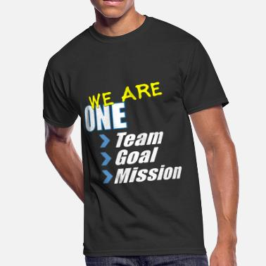 We Are A Team Team building: We are one - Men's 50/50 T-Shirt