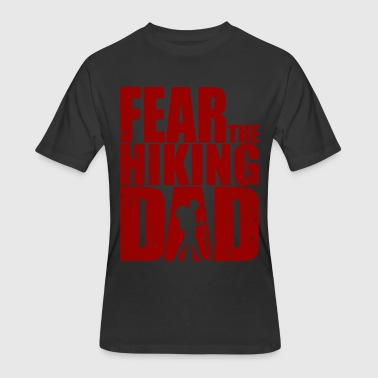 Fear the hiking Dad - Hike Mountain Wandering - Men's 50/50 T-Shirt