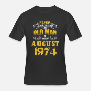 Old Man August An Old Man Who Was Born In August 1974 - Men's 50/50 T-Shirt