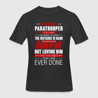 Loving A Paratrooper Is Not Hard Paratrooper - Men's 50/50 T-Shirt