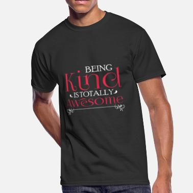 Antibullying Being Kind Is Totally Awesome AntiBully - Men's 50/50 T-Shirt
