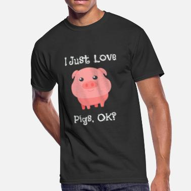 Obsessed Cute & Funny I Just Love Pigs, OK? - Men's 50/50 T-Shirt