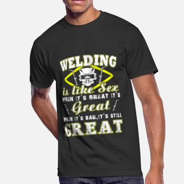 Sex Tools Welding Is Like Sex T-Shirts - Men's 50/50 T-Shirt