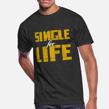 Single Life Single for life - gift ideas - Men's 50/50 T-Shirt