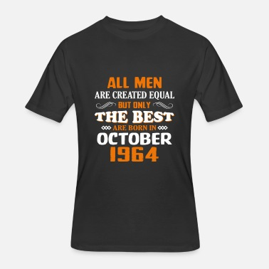 53th The Best Are Born In October 1964 53th Birthday - Men's 50/50 T-Shirt