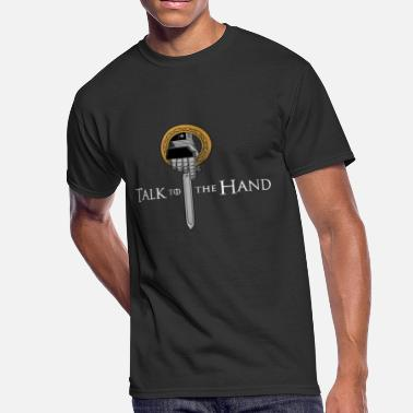 Talk Talk To The Hand - Men's 50/50 T-Shirt
