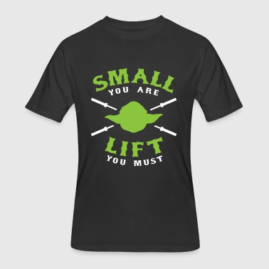 Gainz Small You Are Lift You Must - Men's 50/50 T-Shirt