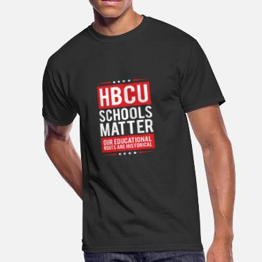 Historically Black Colleges And Universities HBCU Grad Historical Black College Alumni T Shirt - Men's 50/50 T-Shirt