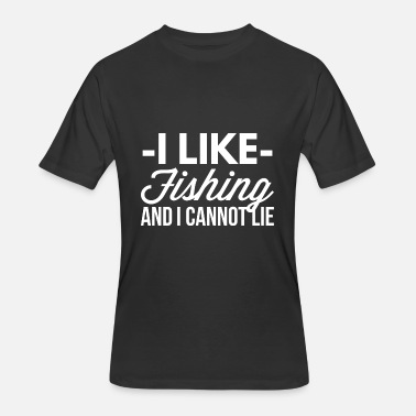 I Cannot Lie I like Fishing and I cannot lie - Men's 50/50 T-Shirt