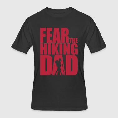 Fear the hiking Dad - Daddy Grandpa hike  - Men's 50/50 T-Shirt