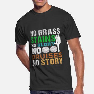 Grass Stains Baseball No Grass Stains No Story - Men's 50/50 T-Shirt