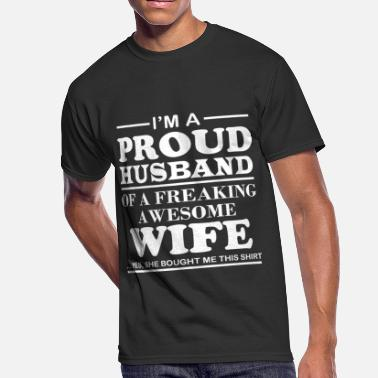 Proud Husband I Am A Proud Husband Of A Freaking Awesome Wife - Men's 50/50 T-Shirt