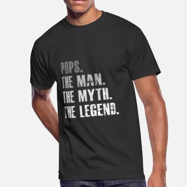 Pops The Man The Myth The Legend Pops The Man The Myth The Legend - Men's 50/50 T-Shirt