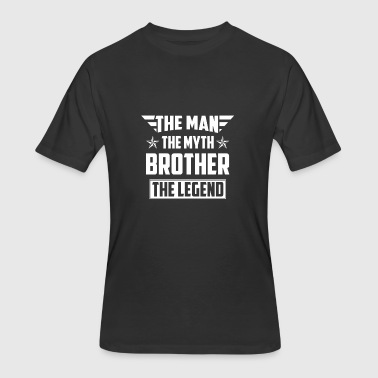 Brother the Man the Myth the Legend - Men's 50/50 T-Shirt