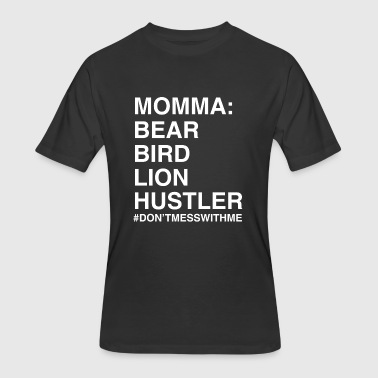 Momma - Don't Mess With Momma - Men's 50/50 T-Shirt