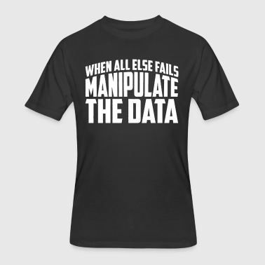 Data Privacy Manipulate The Data - Men's 50/50 T-Shirt