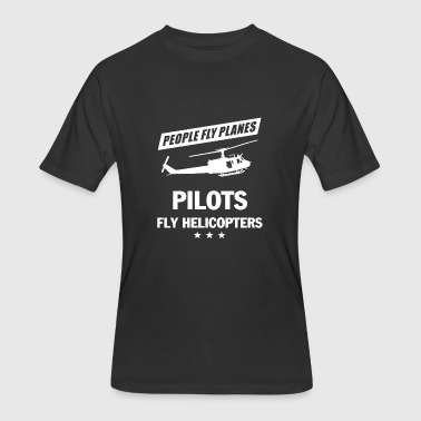 Helicopter Pilot Clothing PILOT FLY HELICOPTERS SHIRT - Men's 50/50 T-Shirt
