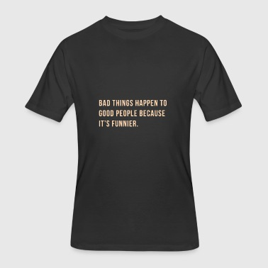 Bdsm Jokes Quote - Men's 50/50 T-Shirt