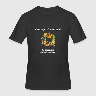Day Dead Mexican Mexican The Day Of The Dead Family Celebration - Men's 50/50 T-Shirt