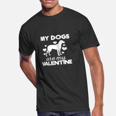 Cute My Dogs are My Valentine Tshirt - Men's 50/50 T-Shirt