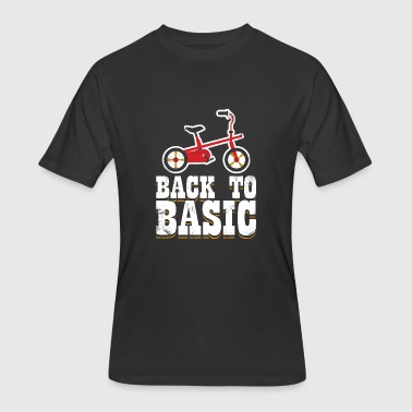 Back To Basics Back to Basic tricycle Gift idea funny 16th - Men's 50/50 T-Shirt