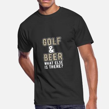 Beers Golf Golf and beer what else is there - Men's 50/50 T-Shirt