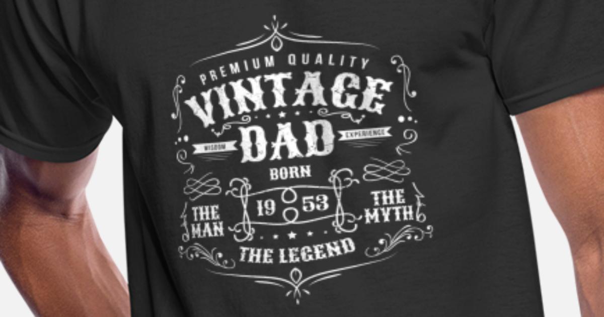 Vine Dad Born 1953 Shirt 65th Birthday Gift F By Blazesavings Spreadshirt