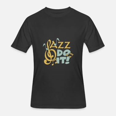 Quotes Jazz Jazz do it funny quote gift christmas - Men's 50/50 T-Shirt