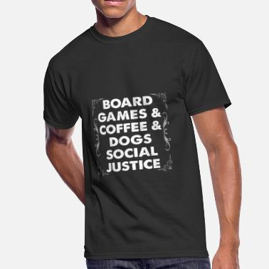 Dog Boarding Board Games Coffee Dogs Social Justice - Men's 50/50 T-Shirt