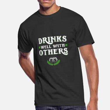 Well Drinks Well With Others Funny St Patricks Day - Men's 50/50 T-Shirt