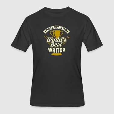 Best Writer In The World This Lady Is The World's Best Writer - Men's 50/50 T-Shirt
