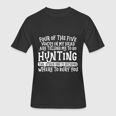Four Five Hunting Four Of The Five Voices In My Head - Men's 50/50 T-Shirt