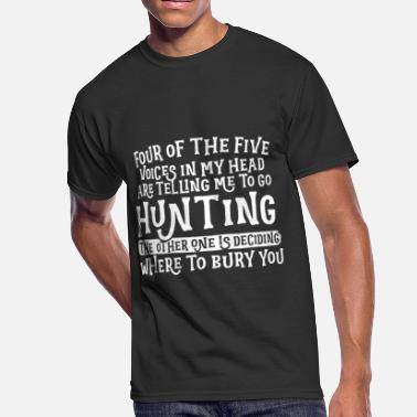 Five Four Hunting Four Of The Five Voices In My Head - Men's 50/50 T-Shirt