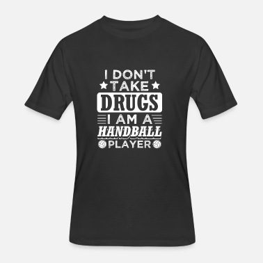 Olympic Handball Funny Handball Handballer Shirt No Drugs - Men's 50/50 T-Shirt