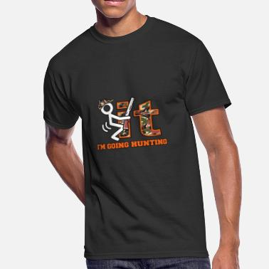 5ccc6a86d Shop Funny Hunting T-Shirts online | Spreadshirt