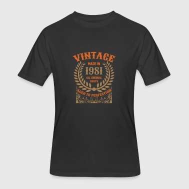 Made In 1981 All Original Parts Vintage Made In 1981 All Original Parts - Men's 50/50 T-Shirt