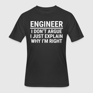Funny Engineer I Don't Argue Sarcasm T-shirt - Men's 50/50 T-Shirt