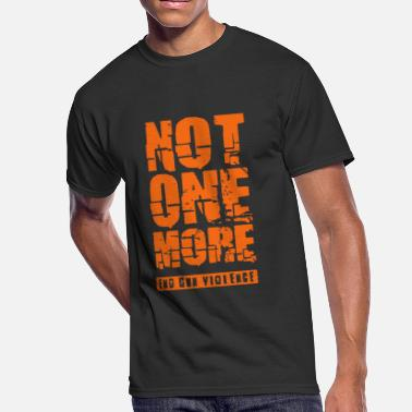 Stop The Violence Not One More - End Gun Violence - Men's 50/50 T-Shirt