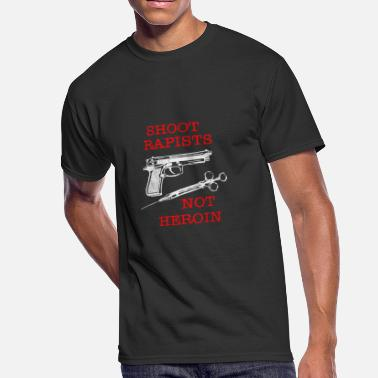 Fuck Heroin Shoot Rapists ~ Not Heroin - Men's 50/50 T-Shirt