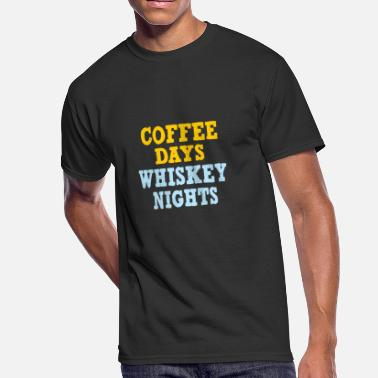 Coffee And Whiskey Coffee Days Whiskey Nights - Men's 50/50 T-Shirt