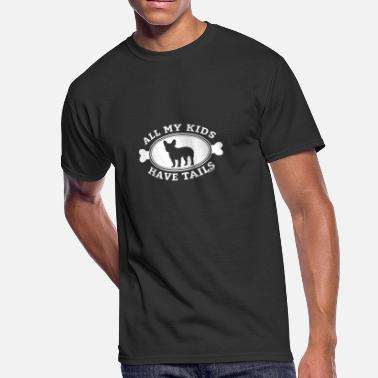 Tails Kids All My Kids Have Tails Frenchie Juniors - Men's 50/50 T-Shirt