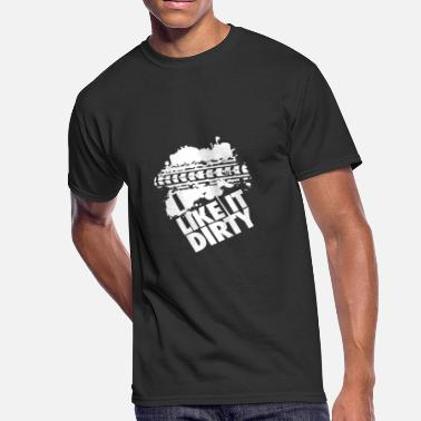 I Like It Dirty New Design I like It Dirty Best Seller - Men's 50/50 T-Shirt