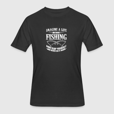 Imagine Life Funny Fishing Shirt Imagine Life - Men's 50/50 T-Shirt