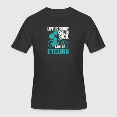 Sick Bicycles Life is short. Go cycling - Men's 50/50 T-Shirt