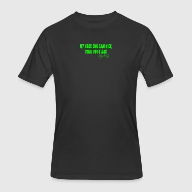 Xbox One S My XBOX ONE Can Kick Your PS4 s Ass butt game - Men's 50/50 T-Shirt