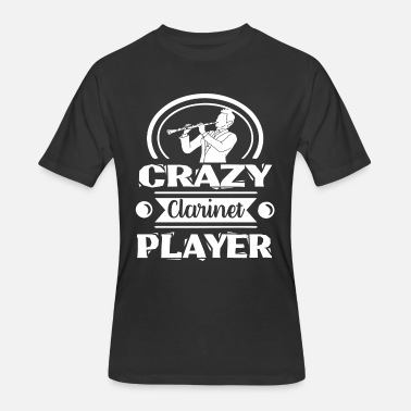 Clarinet Player Crazy Clarinet Player Shirt - Men's 50/50 T-Shirt