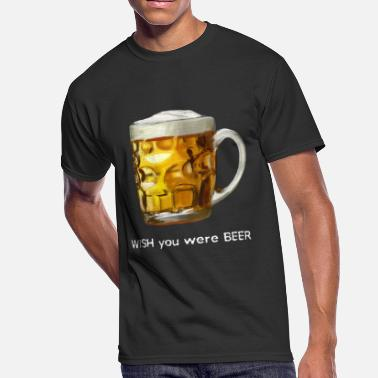 I WISH you were BEER - Men's 50/50 T-Shirt