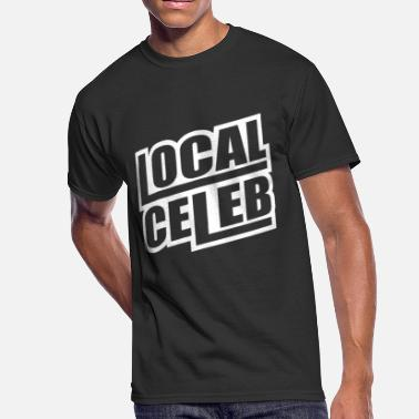 Celeb Local Celeb - Men's 50/50 T-Shirt