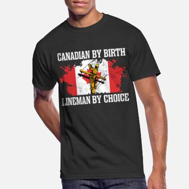Birth Canadian By Birth Lineman By Choice - Men's 50/50 T-Shirt