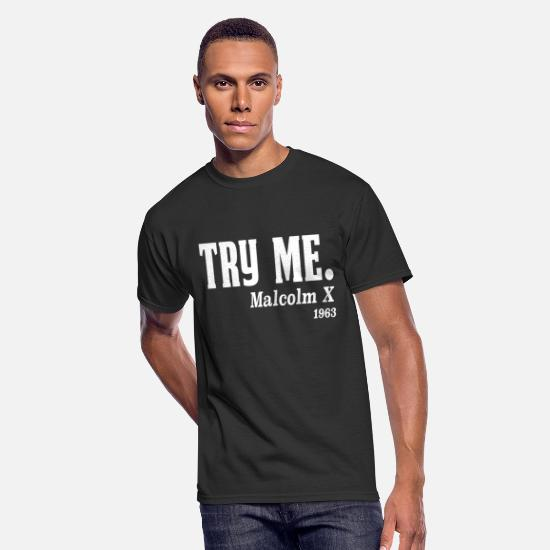 Black T-Shirts - Try me. Malcolm X, 1963 - Men's 50/50 T-Shirt black